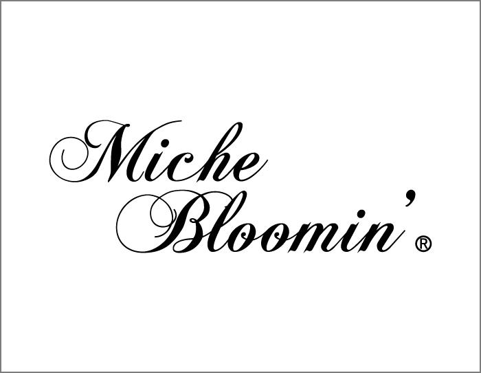 Miche Bloomin'
